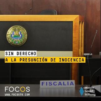 FOCOS TV y Hanns Seidel Stiftung analizan el estado de presunción de inocencia en el país.